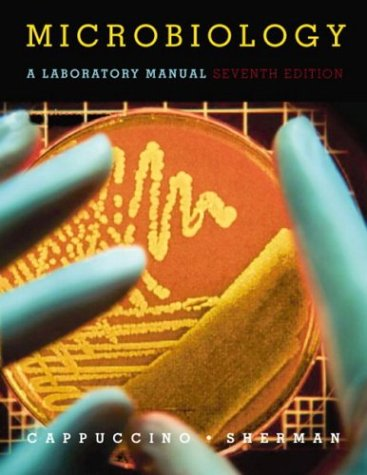 Microbiology: A Laboratory Manual (7th Edition)