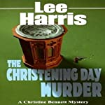 The Christening Day Murder (       UNABRIDGED) by Lee Harris Narrated by Dee Macaluso