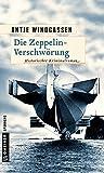 Antje Windgassen: Die Zeppelin-Verschwörung