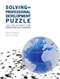 img - for Solving the Professional Development Puzzle: 101 Solutions for Career and Life Planning book / textbook / text book