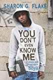You Dont Even Know Me: Stories and Poems About Boys