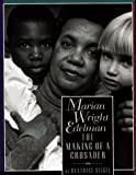 img - for Marian Wright Edelman: The Making of a Crusader book / textbook / text book