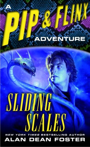 Sliding Scales (A Pip & Flinx Adventure)