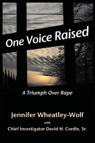 Book: One Voice Raised - A Triumph Over Rape by Jennifer Wheatley Wolf