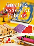Creating Decorative Fabrics in 1/12 Scale