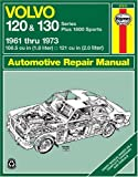 J. H. Haynes Volvo 120 and 130 Series Owner's Workshop Manual (Classic Reprint Series: Owner's Workshop Manual)