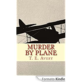 Murder By Plane (English Edition)