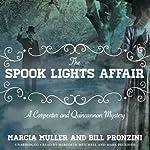 The Spook Lights Affair: A Carpenter and Quincannon Mystery, Book 2 | Marcia Muller,Bill Pronzini