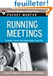 Running Meetings: Expert Solutions to...
