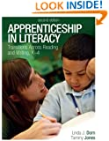 Apprenticeship in Literacy (Second Edition): Transitions Across Reading and Writing, K-4