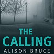 The Calling: DC Goodhew, Book 3 | Alison Bruce