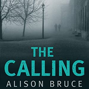 The Calling: DC Goodhew, Book 3 | [Alison Bruce]