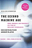 img - for The Second Machine Age: Work, Progress, and Prosperity in a Time of Brilliant Technologies by Erik Brynjolfsson (2016-01-25) book / textbook / text book