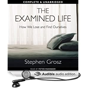 The Examined Life (Unabridged)