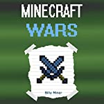 The Record of a Minecraft War | Billy Miner