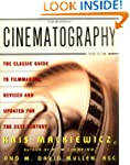 Cinematography: The Classic Guide to...