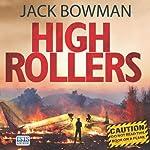 High Rollers   Jack Bowman