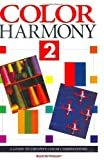 img - for Color Harmony 2: A Guide to Creative Color Combinations by Whelan, Bride M (1994) Paperback book / textbook / text book