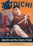 Zatoichi the Blind Swordsman, Vol. 6 - Zatoichi and the Chest of Gold