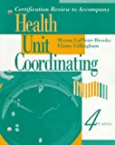 img - for Certification Review to Accompany Health Unit Coordinating, 4e book / textbook / text book