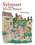 Sylvester and the Magic Pebble William Steig