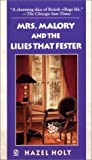 Mrs. Malory and the Lilies that Fester (Mrs. Malory Mystery)