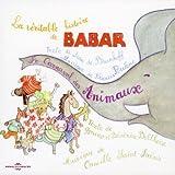 echange, troc Artistes Divers, Camille Saint-Saëns, Bruno Belthoise, Béatrice Belthoise - Le Carnaval des animaux