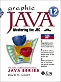Graphic Java 1.2, Volume 1: AWT, Third Edition