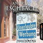 Unerlaubte Werbung | Andreas Eschbach