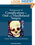 Management of Complications in Oral a...
