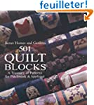 501 Quilt Blocks: A Treasury of Patte...