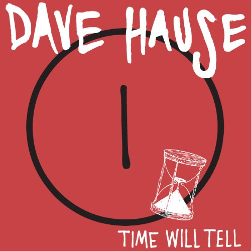 Dave Hause-Time Will Tell-(7 Inch Vinyl)-2012-FNT Download