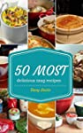 Mug Recipes Cookbook : 50 Most Delici...
