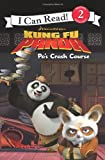 Kung Fu Panda: Po's Crash Course (I Can Read Book 2) (0061434612) by Hapka, Catherine