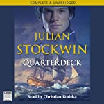 Quarterdeck (       UNABRIDGED) by Julian Stockwin Narrated by Christian Rodska