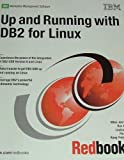 Up and Running With DB2 for Linux (Ibm Redbooks)