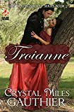 Troianne (Time Travel Society Book 1)