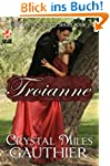 Troianne (Time Travel Society Book 1)...