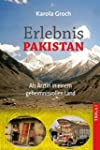 Erlebnis Pakistan: Als �rztin in eine...