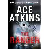 The Ranger (A Quinn Colson Novel) ~ Ace Atkins