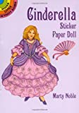 Cinderella Sticker Paper Doll (Dover Little Activity Books Paper Dolls) (0486403211) by Noble, Marty