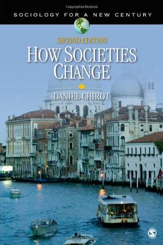 How Societies Change (Sociology for a New Century Series)