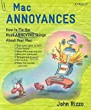 Mac Annoyances (059600723X) by Rizzo, John