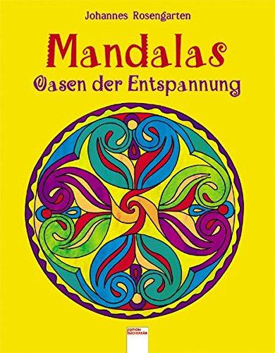 Mandalas - Oasen der Entspannung