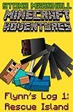 Minecraft Adventures-Flynns Log 1: Rescue Island (Stone Marshall Minecraft Adventures)