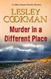 img - for Murder in a Different Place (Libby Sarjeant Murder Mysteries) book / textbook / text book