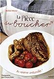 echange, troc Michèle Villemur, Jean-François Mallet - La Pièce du boucher : 80 recettes irrésistibles !