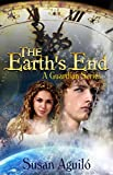 The Earth's End (The Guardians Book 1)