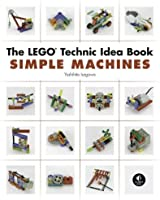 The LEGO Technic Idea Book - Simple Machines