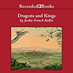 Dragons and Kings | Jackie French Koller